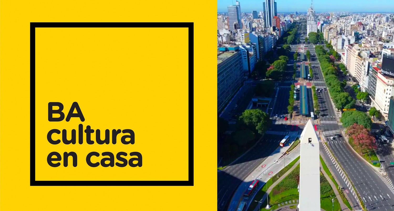 BA Cultura en casa, una iniciativa del gobierno de la ciudad de ...